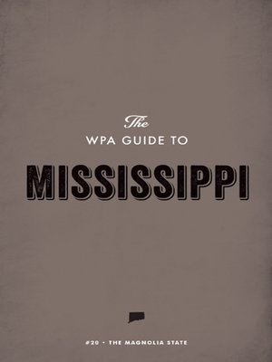 cover image of The WPA Guide to Mississippi